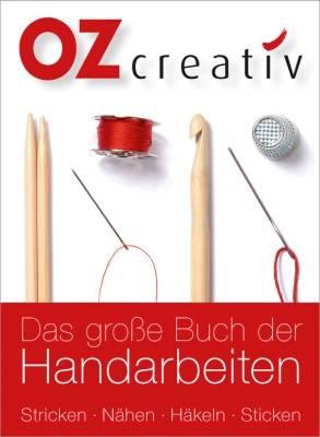 Das große Buch der Handarbeiten